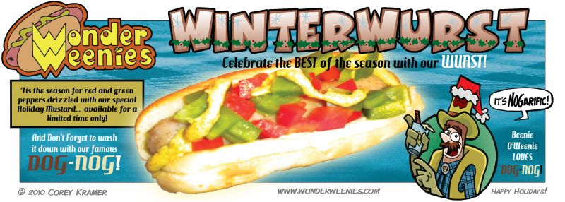Wonder Weenies :: I just love the tagline- Celebrate the best with our Wurst... it just seems like an actual slogan.