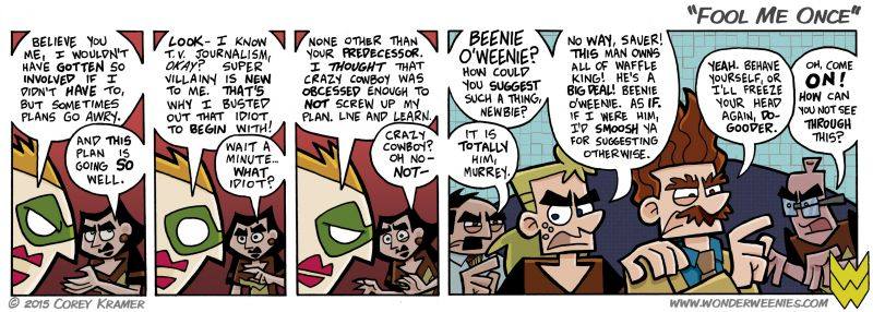 Wonder Weenies :: Murrey certainly isn't the detective of this team, that much is certain.